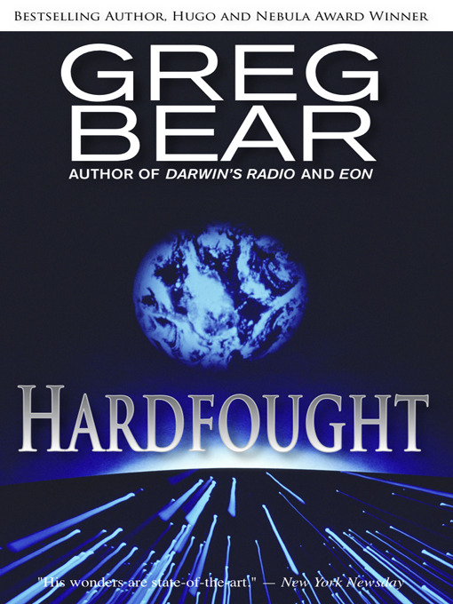 Title details for Hardfought by Greg Bear - Wait list