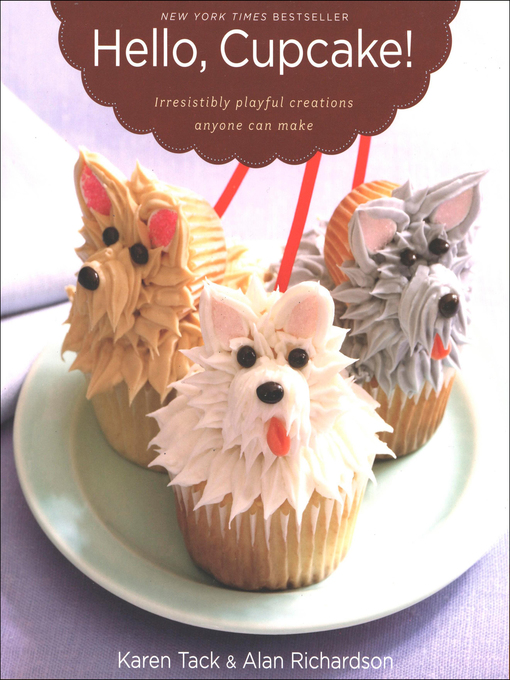 Title details for Hello, Cupcake! by Karen Tack - Available
