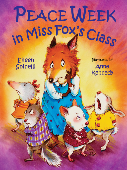 Title details for Peace Week in Miss Fox's Class by Eileen Spinelli - Available