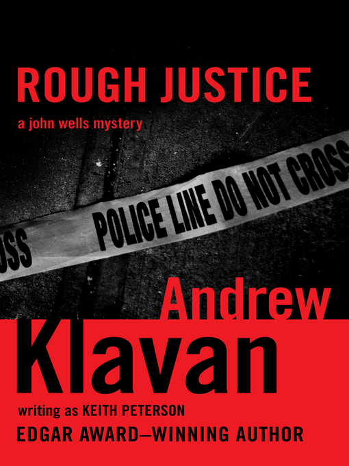 Title details for Rough Justice by Andrew Klavan - Wait list