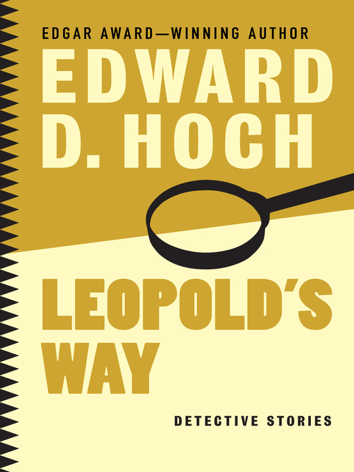 Title details for Leopold's Way by Edward D. Hoch - Available