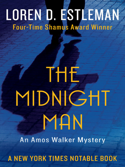 Title details for Midnight Man by Loren D. Estleman - Available
