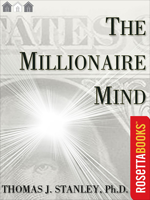 Title details for The Millionaire Mind by Thomas J. Stanley - Available