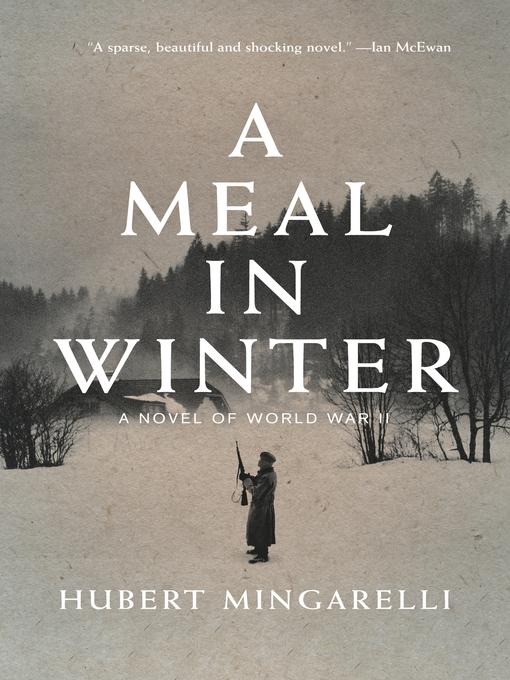 Title details for A Meal in Winter by Hubert Mingarelli - Available