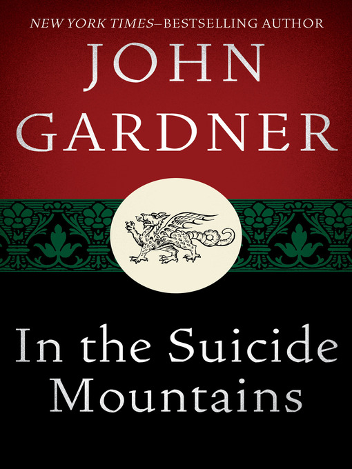 Title details for In the Suicide Mountains by John Gardner - Available