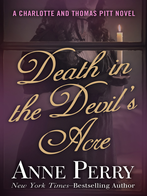 Title details for Death in the Devil's Acre by Anne Perry - Available