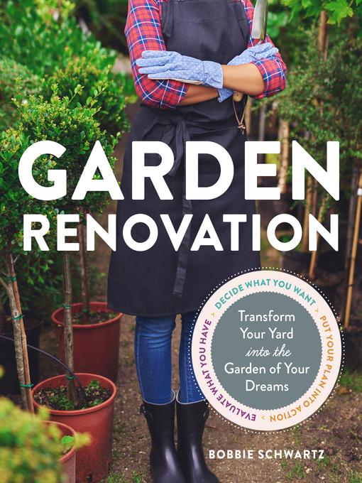Title details for Garden Renovation by Bobbie Schwartz - Available