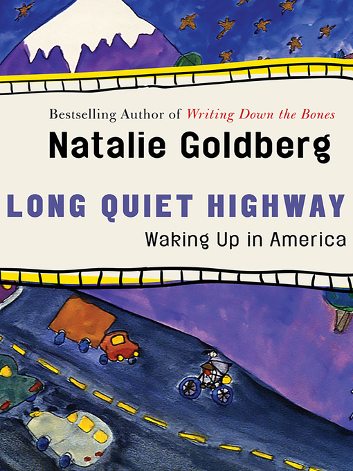 Title details for Long Quiet Highway by Natalie  Goldberg - Available