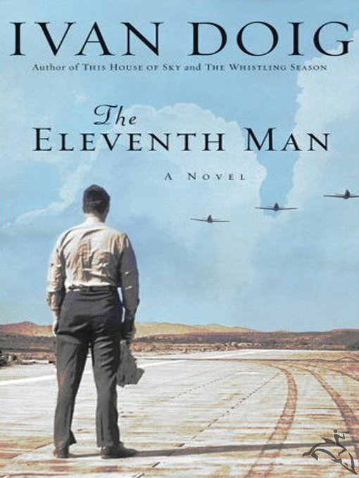Title details for The Eleventh Man by Ivan Doig - Available