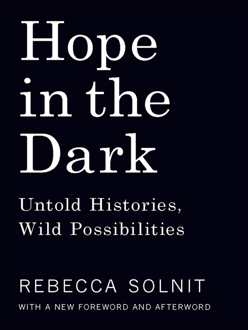 Title details for Hope in the Dark by Rebecca Solnit - Wait list