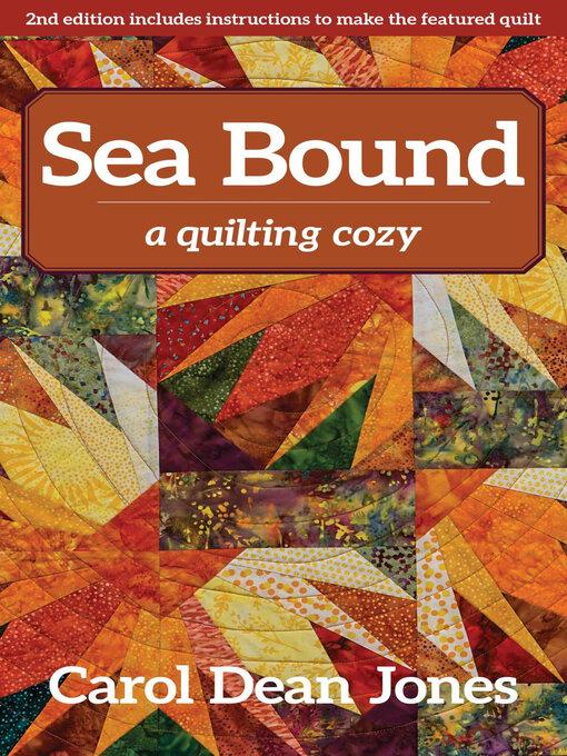 Title details for Sea Bound by Carol Dean Jones - Wait list