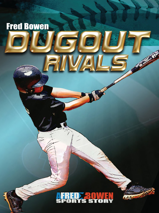 Title details for Dugout Rivals by Fred Bowen - Available