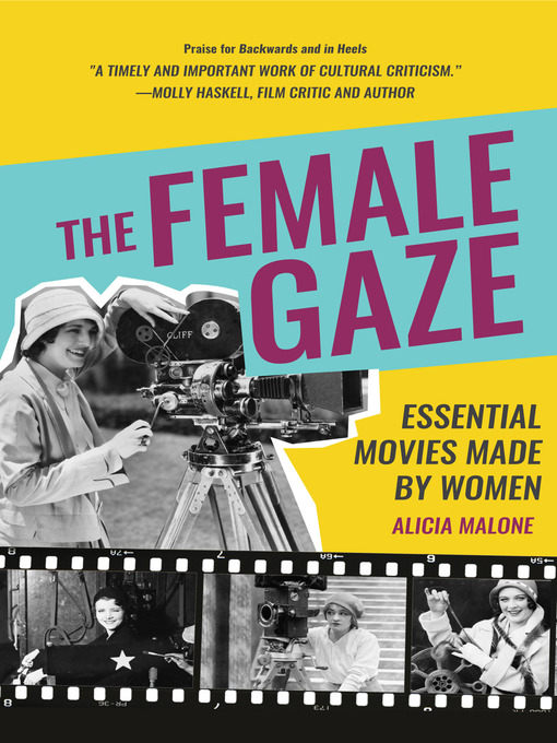 Title details for The Female Gaze by Alicia Malone - Available