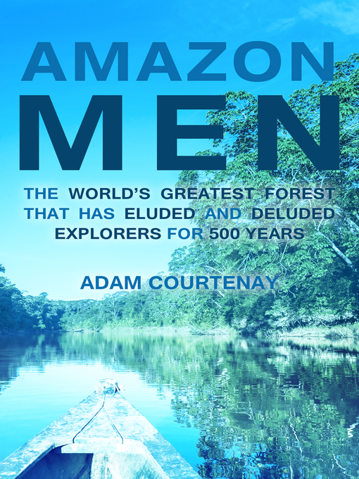 Title details for Amazon Men by Adam Courtenay - Available