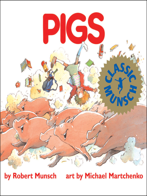 Title details for Pigs by Robert Munsch - Available