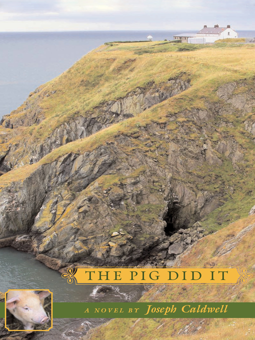 Title details for The Pig Did It by Joseph Caldwell - Available