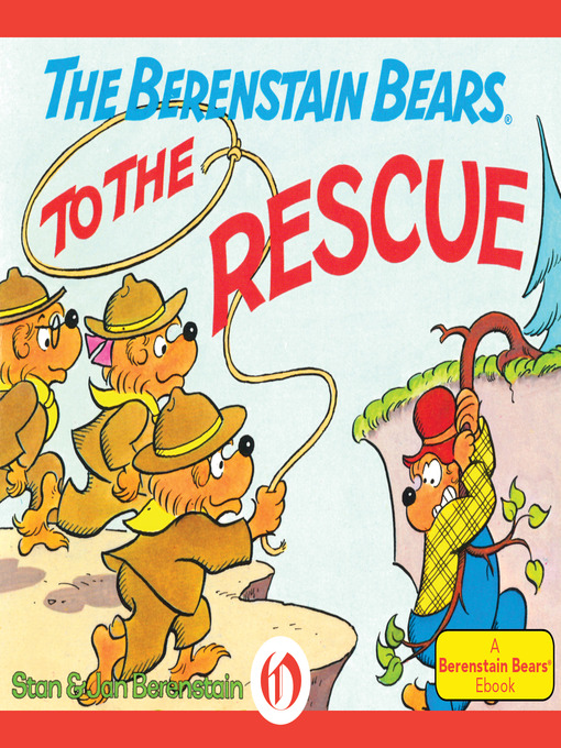 Title details for Berenstain Bears to the Rescue by Stan Berenstain - Available
