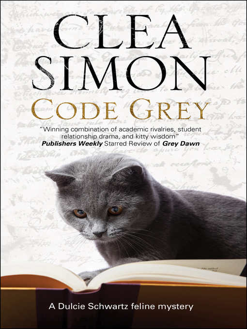 Title details for Code Grey by Clea Simon - Available