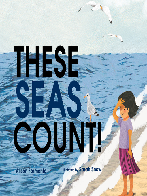 Title details for These Seas Count! by Alison Formento - Available