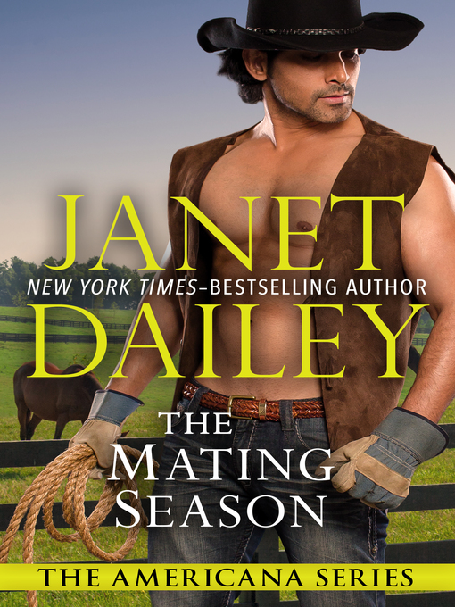 Title details for The Mating Season by Janet Dailey - Available