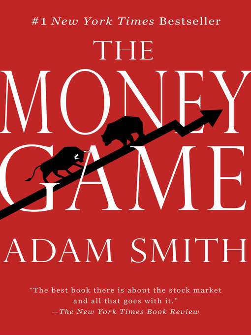 Title details for The Money Game by Adam Smith - Wait list