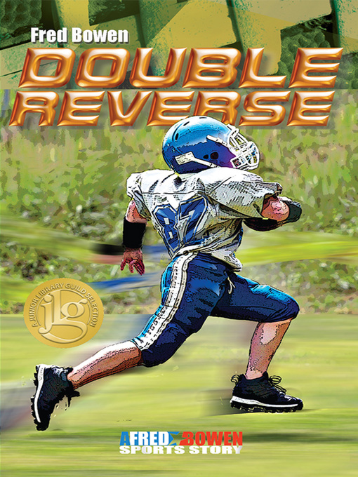 Title details for Double Reverse by Fred Bowen - Available