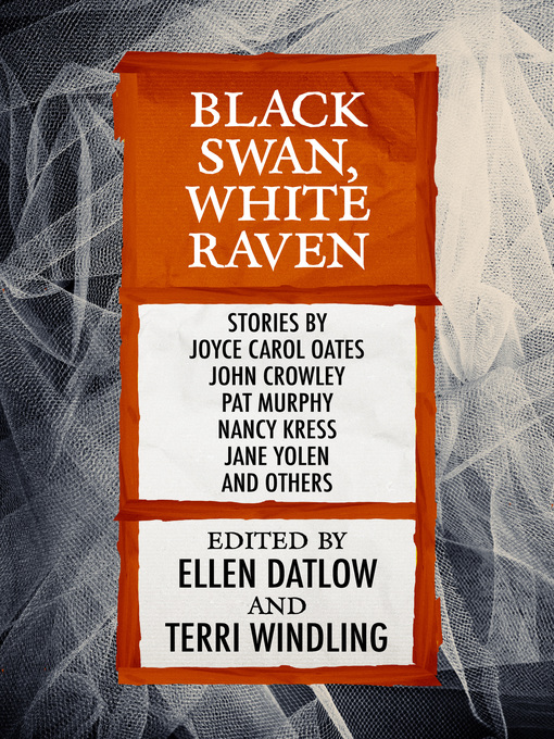 Title details for Black Swan, White Raven by Ellen Datlow - Available