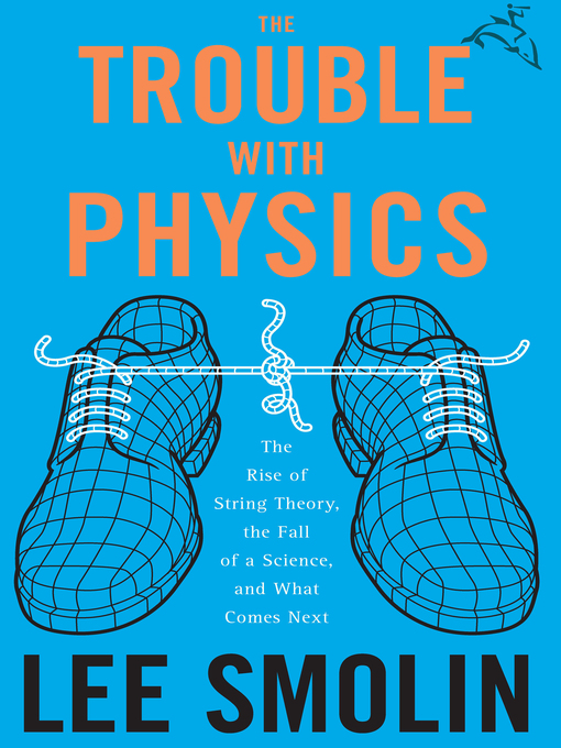 Title details for The Trouble with Physics by Lee Smolin - Wait list
