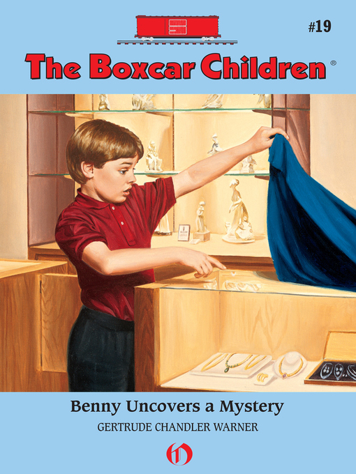 Title details for Benny Uncovers a Mystery by Gertrude  Chandler Warner - Available