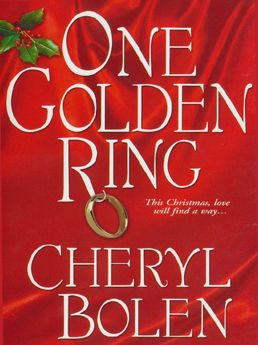 Title details for One Golden Ring by Cheryl  Bolen - Available
