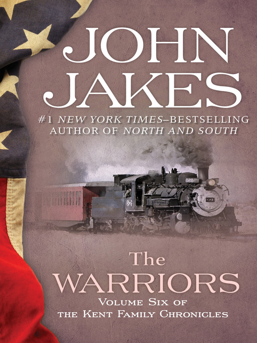 Title details for The Warriors by John Jakes - Wait list