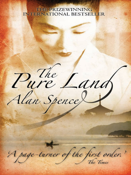 Title details for The Pure Land by Alan Spence - Available