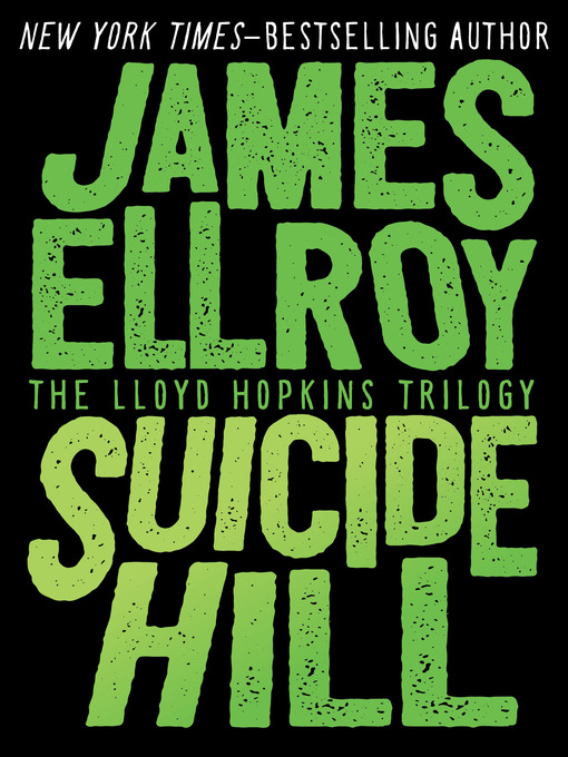 Title details for Suicide Hill by James Ellroy - Available