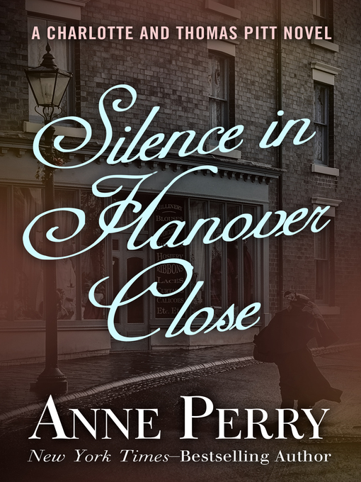Title details for Silence in Hanover Close by Anne Perry - Available