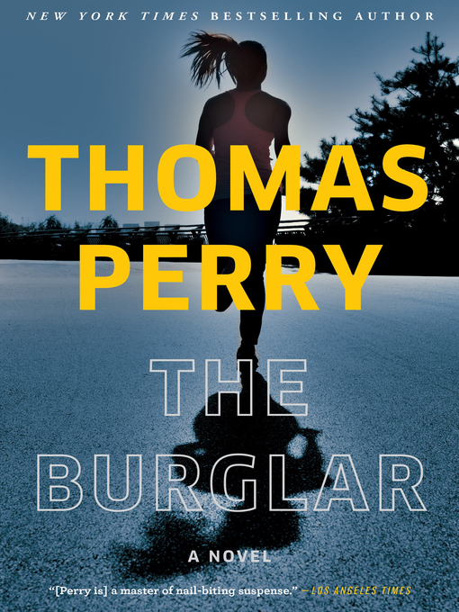 Title details for The Burglar by Thomas Perry - Wait list