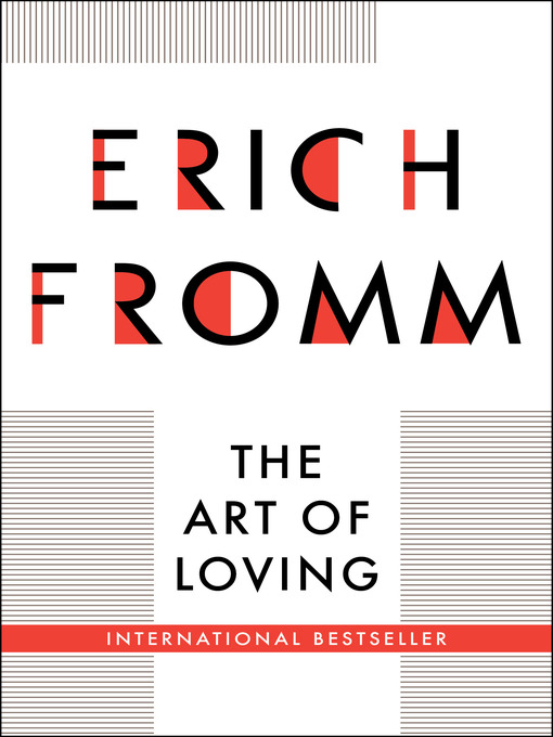 Title details for Art of Loving by Erich Fromm - Available