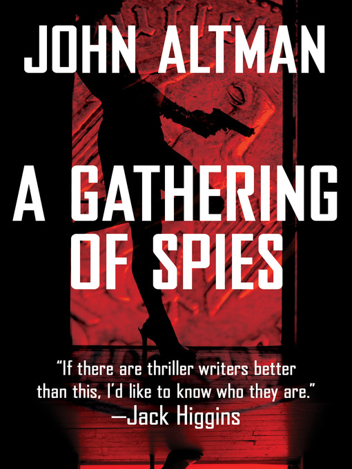 Title details for A Gathering of Spies by John Altman - Wait list