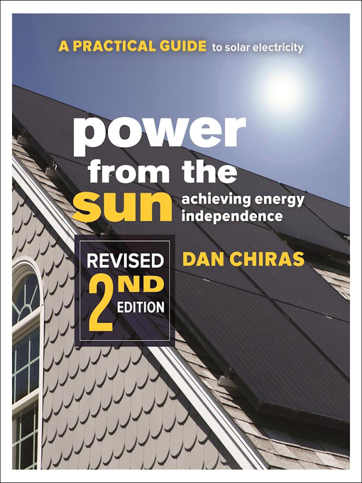 Title details for Power from the Sun by Dan Chiras - Available