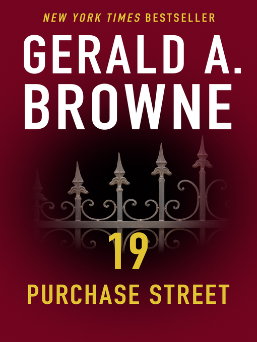 Title details for 19 Purchase Street by Gerald A. Browne - Available