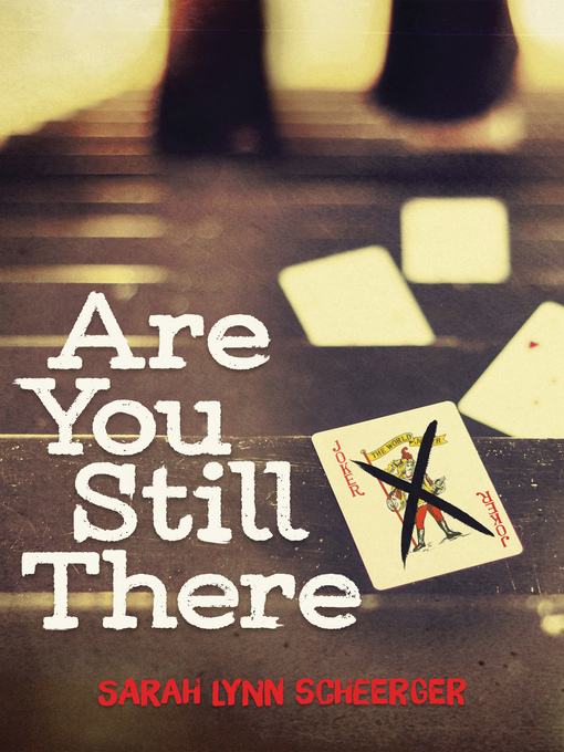 Title details for Are You Still There by Sarah Lynn Scheerger - Available