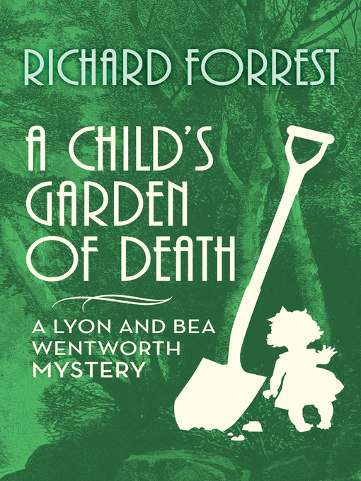 Title details for A Child's Garden of Death by Richard Forrest - Wait list