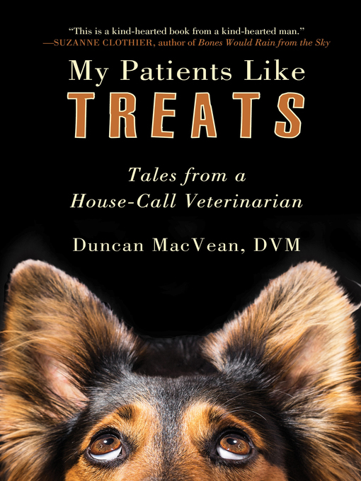 Title details for My Patients Like Treats by Duncan MacVean - Available