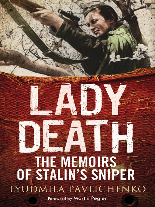 Title details for Lady Death by Lyudmila Pavlichenko - Available