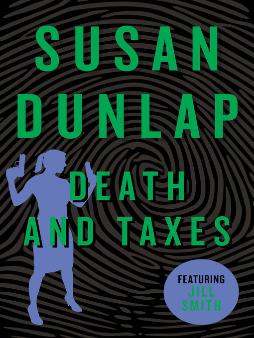 Title details for Death and Taxes by Susan Dunlap - Available