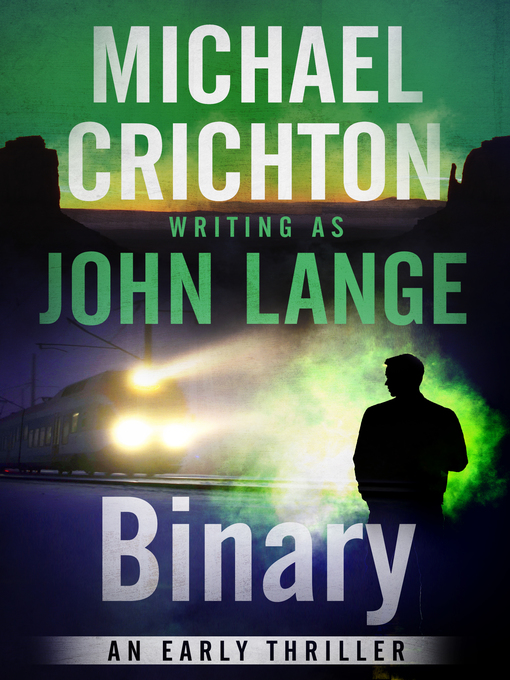 Title details for Binary by Michael Crichton - Available