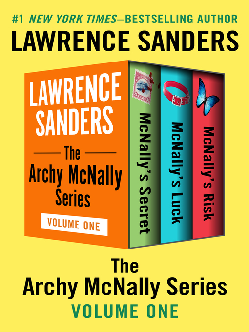 Title details for The Archy McNally Series, Volume 1 by Lawrence Sanders - Wait list