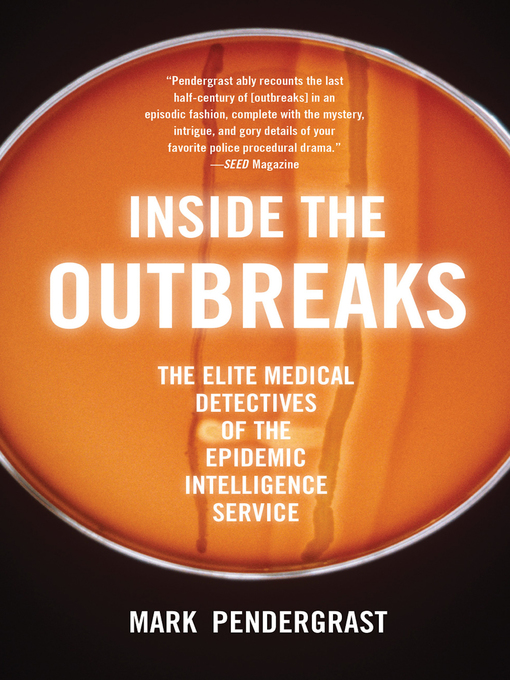 Title details for Inside the Outbreaks by Mark Pendergrast - Available
