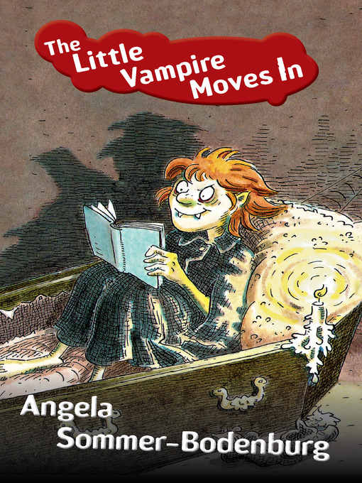 Title details for Little Vampire Moves In by Angela Sommer-Bodenburg - Available