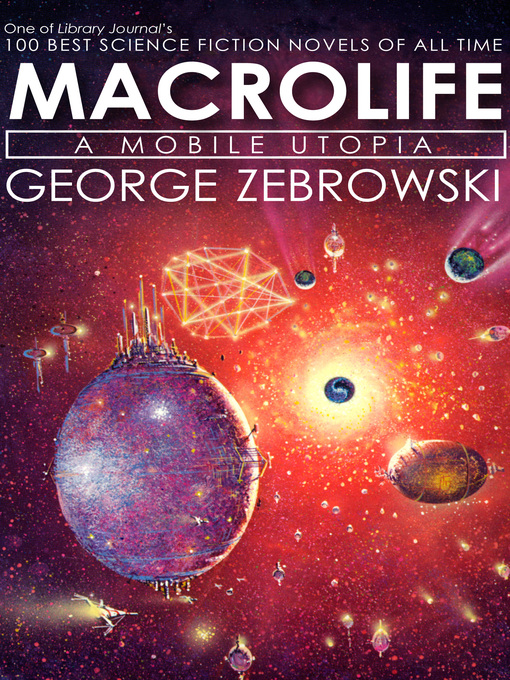 Title details for Macrolife by George Zebrowski - Wait list