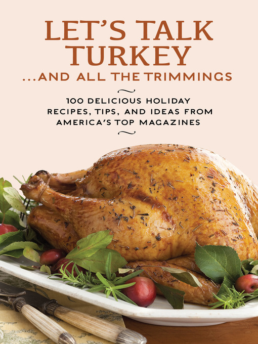 Title details for Let's Talk Turkey . . . And All the Trimmings by Hearst - Available